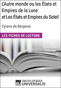 L'Autre monde ou les États et Empires de la Lune, et Les États et Empires du Soleil de Cyrano de Bergerac