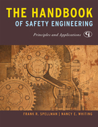 The Handbook of Safety Engineering: Principles and Applications