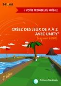 Créez des jeux de A à Z avec Unity - I. Votre premier jeu mobile