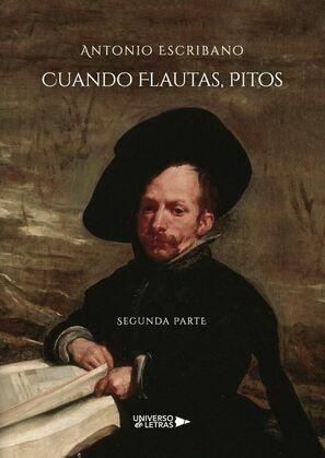 Cuando Flautas, Pitos Segunda Parte