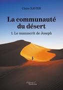 La communauté du désert - 1. Le manuscrit de Joseph