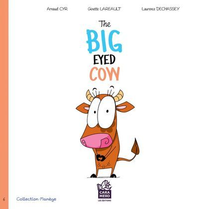 The big eyed cow