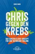 Chris gegen den Krebs