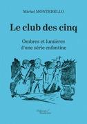 Le club des cinq - Ombres et lumières d'une série enfantine