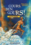 Cours, Ben, cours!