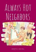 Always Hot Neighbors
