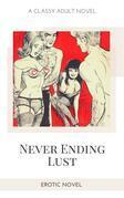 Never Ending Lust