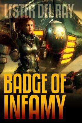 Badge of Infamy (Classic Fiction)