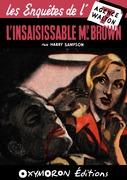 L'insaisissable MR Brown