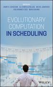 Evolutionary Computation in Scheduling