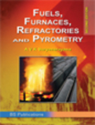 Fuels, Furnaces, Refractories and Pyrometry