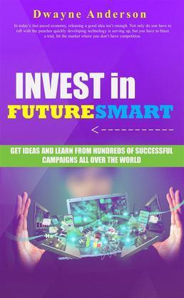 Invest in Future Smart