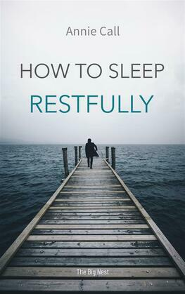 How to Sleep Restfully