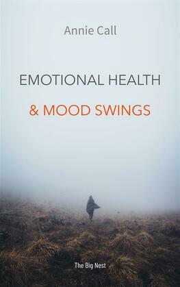 Emotional Health And Mood Swings