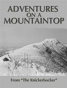 Adventures on a Mountaintop