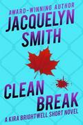Clean Break: A Kira Brightwell Short Novel