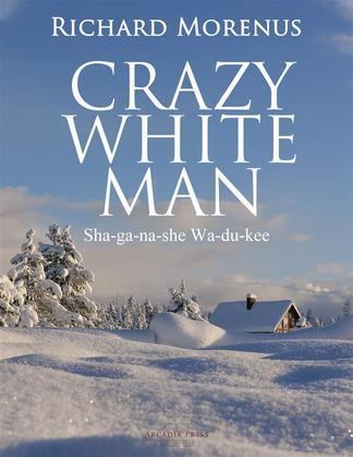 Crazy White Man