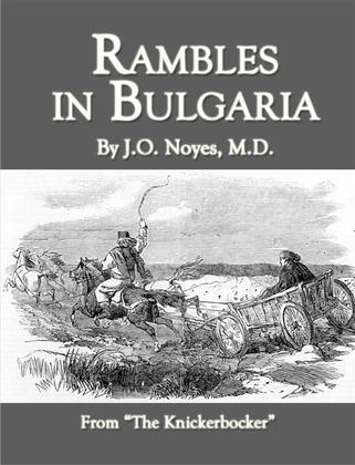Rambles in Bulgaria