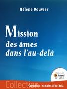 Mission des âmes dans l'au-delà