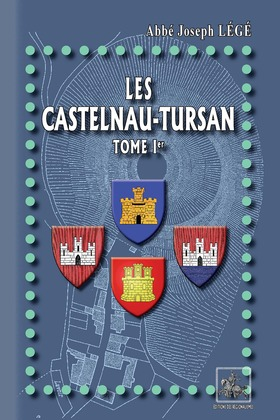 Les Castelnau-Tursan (Tome Ier)