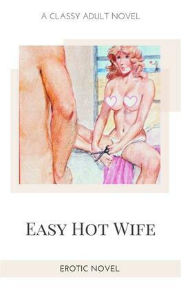 Easy Hot Wife