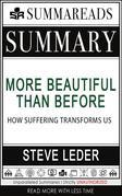 Summary of More Beautiful Than Before: How Suffering Transforms Us by Steve Leder