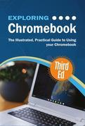 Exploring Chromebook Third Edition
