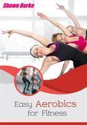 Easy Aerobics for Fitness