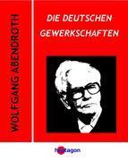 Die deutschen Gewerkschaften