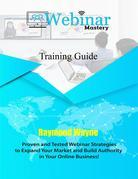 Webinar Mastery Training  Guide