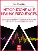 Introduzione alle Healing Frequencies