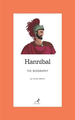 Hannibal - The Biography