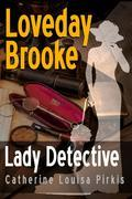 Loveday Brooke, Lady Detective