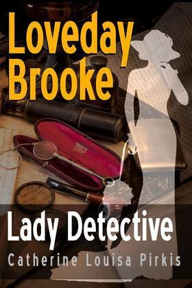 Loveday Brooke, Lady Detective