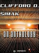Clifford D. Simak An Anthology