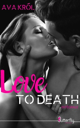 Love to death - Intégrale