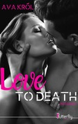 Love to death - Intégrale
