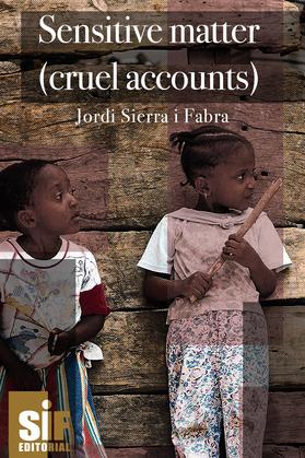 Sensitive matter (cruel accounts)