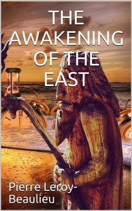 The Awakening of the East / Siberia—Japan—China