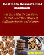 Best Keto Dessert Diet Cookbook