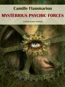 Mysterious Psychic Forces