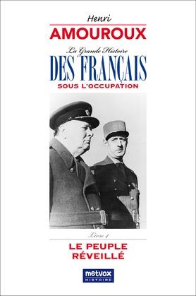 La Grande Histoire des Français sous l'Occupation – Livre 4