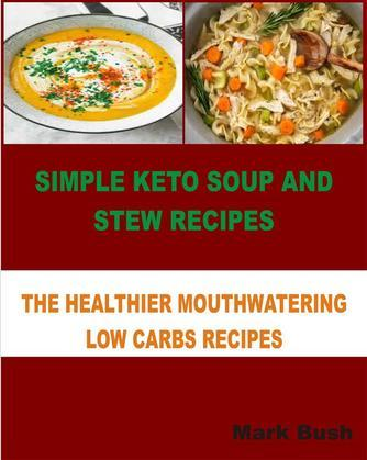 Simple Keto Soup and Stew Recipes