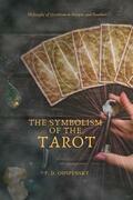 The Symbolism of The TAROT