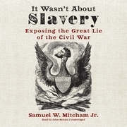 It Wasn't about Slavery