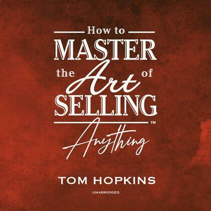 How to Master the Art of Selling Anything Program