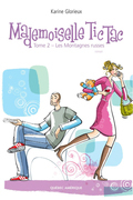Mademoiselle Tic Tac - Tome 2