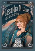 Cassandra Mittens et la touche divine