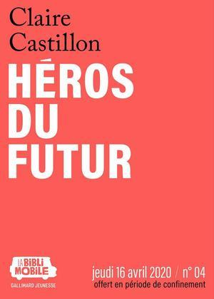 La Biblimobile (N°04) - Héros du futur