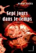 Sept jours dans le temps